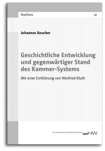 """Johannes Keucher: """"Geschichtliche Entwicklung und gegenwärtiger Stand des Kammer-Systems"""" (Cover)"""