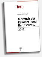 Jahrbuch des Kammer- und Berufsrechts 2016 (Cover)